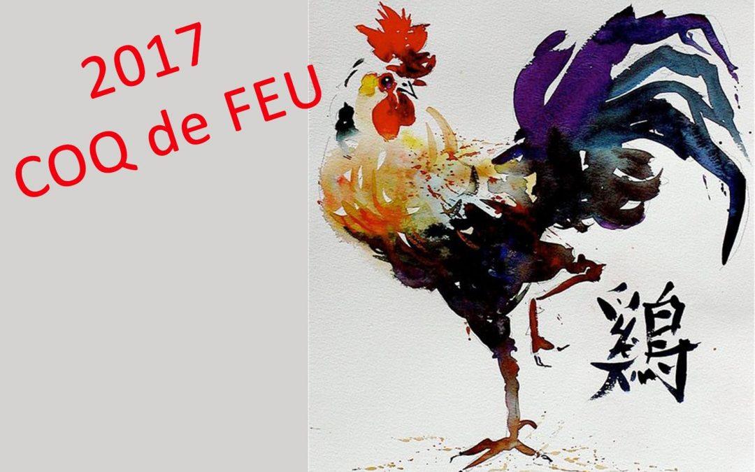 2017 Année du COQ de FEU
