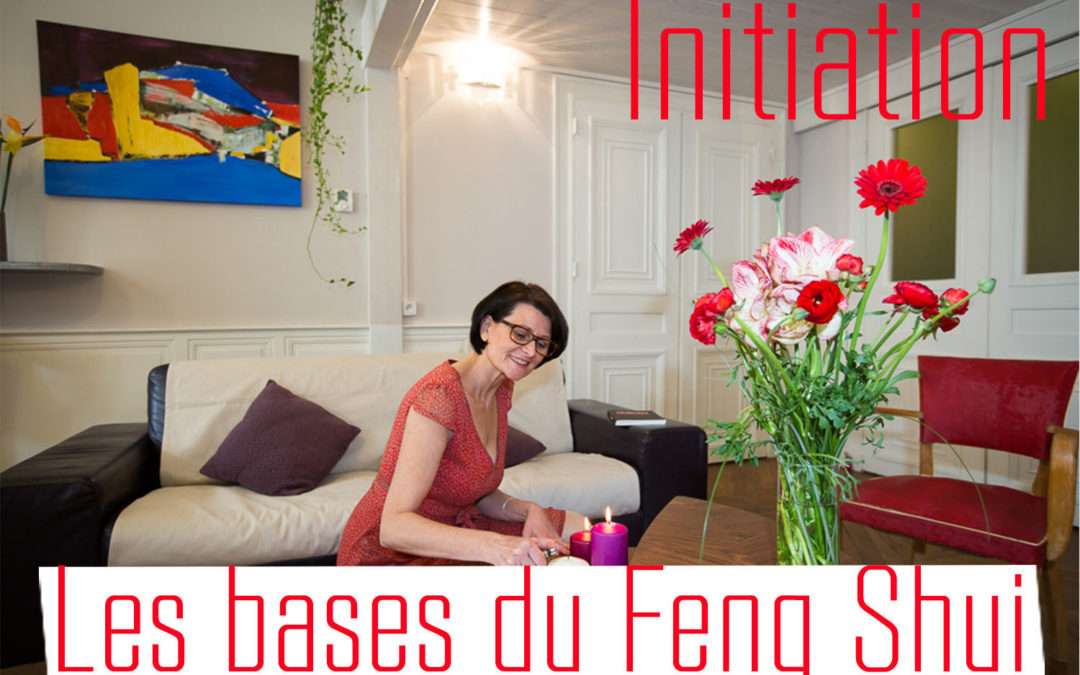 06 oct 18 – Formation Initiation Feng Shui VOIRON 38 – Reste 5 places