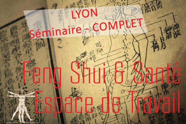 21 oct 2019 – Séminaire Feng Shui SANTE Espaces Professionnels ©REY Reste 1 place