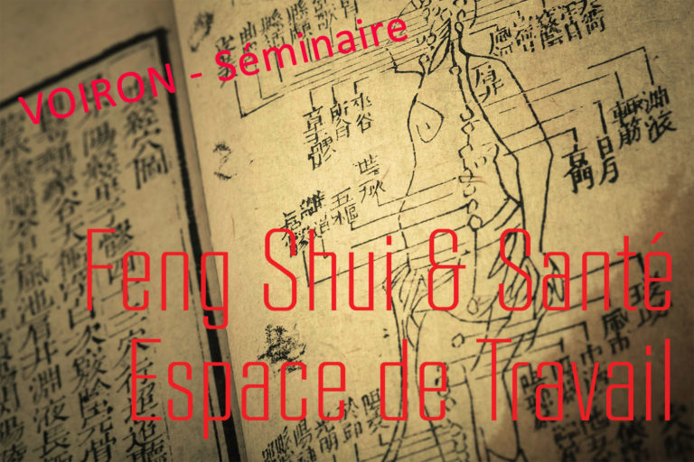 29 Oct 2018 – Formation Feng Shui de la SANTE et des Espaces Professionnels ©REY