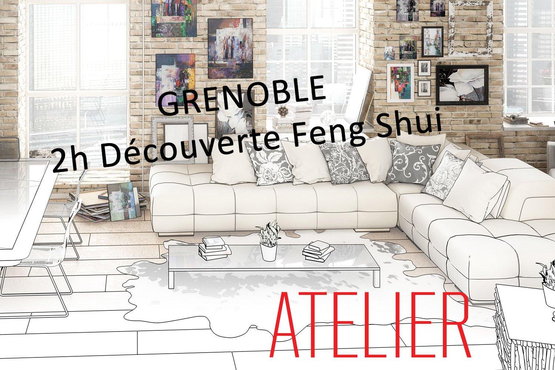 04 mai 2019 10h 12h – Atelier Découverte Feng Shui GRENOBLE – Reste 5 places