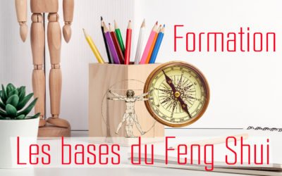 19 oct 19 – Formation Initiation Feng Shui ANNECY 74 – Reste 2 places