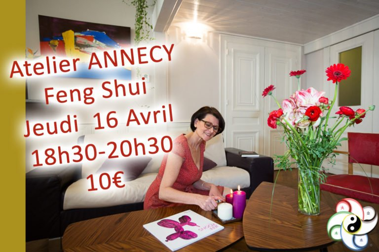 Read more about the article 16 Avril 2020 18h30 – Atelier Découverte Feng Shui – ANNECY (74)