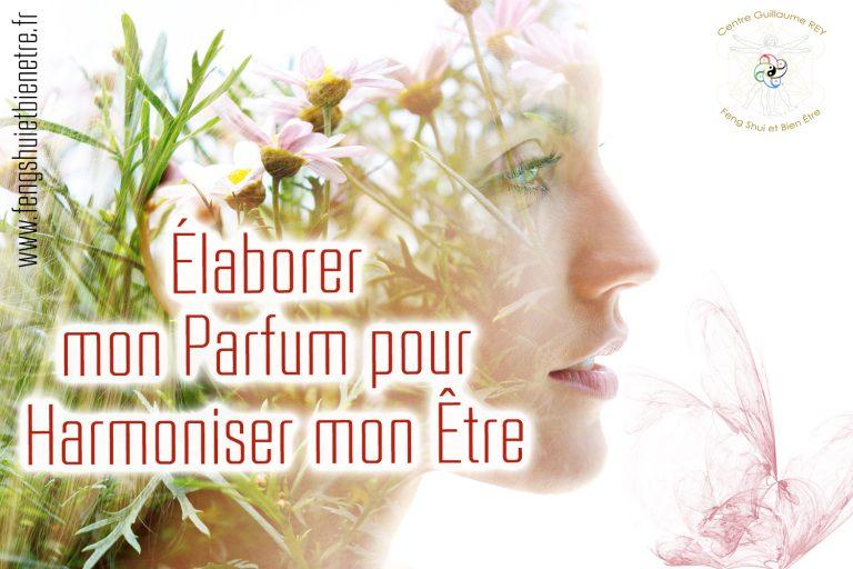 25 -26 -27 juin 2021 – Élaborer mon Parfum pour Harmoniser mon Être