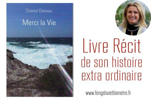 Livre Récit : Merci la Vie de Chantal CHENAUX