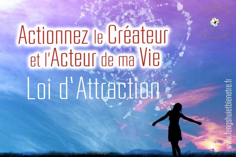 Read more about the article 02-03-04 juillet 2021 – Actionnez le Créateur et l'Acteur de ma vie – Loi Attraction