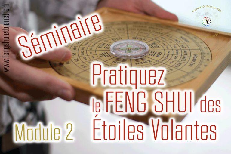 01 – 05 nov 21 Séminaire : Pratiquer le Feng Shui des Etoiles Volantes – CHASSELAY (69)